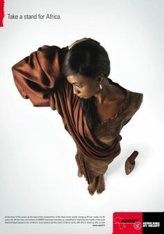 The Print Ad titled TAKE A STAND FOR AFRICA was done by Ogilvy & Mather advertising agency  in Italy. It was released in the Dec 2006. Business sector is: Fundraising & Appeals.