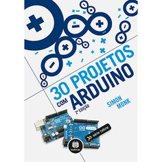 Livro - 30 Projetos com Arduino                              …                                                                                                                                                     Mais