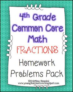 Young Teacher Love: Fraction printable homework/practice problems! Great to have all of the standards in one place. I use these for morning work and spiral review.$