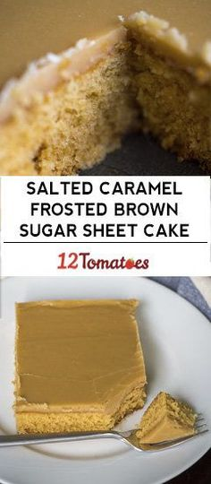 Salted Caramel Frosted Brown Sugar Sheet Cake