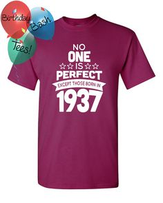 79 Year Old Birthday Shirt No One is Perfect by BirthdayBashTees
