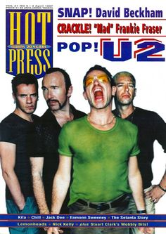 Hot Press celebrates anniversary of infamous Pop Mart Tour Frankie Fraser, Jack Dee, Nick Kelly, Running To Stand Still, Irish Rock, Larry Mullen Jr, Funny Captions, Living Legends, 20th Anniversary