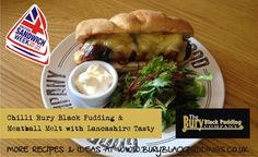 Chilli Bury Black Pudding and Meatball Melt with Tasty Lancashire Cheese. Lancashire Cheese, Black Company, Black Pudding, Pudding Recipes, Meatball, Bury, Sandwiches, Tasty, Meals