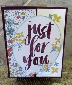 "Just for You: Using Stampin' Up! Wildflower Field and Botanicals For You"" stamp sets"