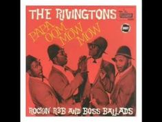 Papa-Oom-Mow-Mow - The Rivingtons (45s) - YouTube