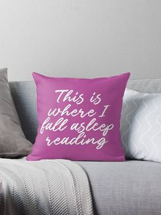 This is Where I Fall Asleep Reading  Book pillow  Book decor