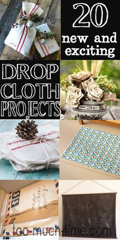 20 New and Exciting Drop Cloth Projects from Too Much Time on My Hands