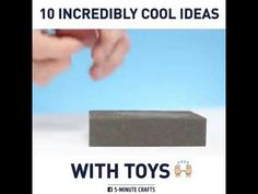 10 Incredibly Cool Ideas with Toys
