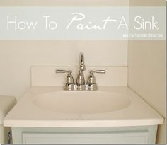 How to paint a sink: easy and inexpensive solution to fix an ugly sink. Includes products used and a step-by-step tutorial with pictures on how to do it yourself.