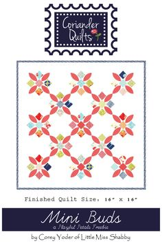 "A lot of you have been waiting very patiently for the release of 2 new Playful Petals freebie patterns--and today is the day for the Mini Buds pattern. =) Mini Buds is a little 15"" mini quil..."