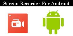 Top 10 Best Screen Recorder For Android