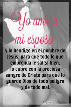 Amor Quotes, Words Of Wisdom Quotes, True Quotes, Romantic Spanish Quotes, Bible Verses About Relationships, Spanish Prayers, I Love My Hubby, Gambling Quotes, Catholic Prayers