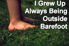 Yes!  I loved being barefoot!