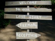 Directional sign for ceremony & reception