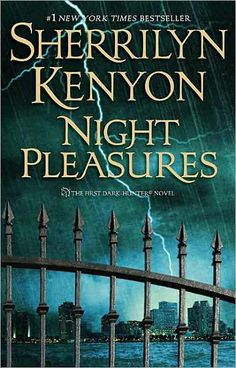 Night Pleasures (Dark-Hunter #1) by Sherrilyn Kenyon