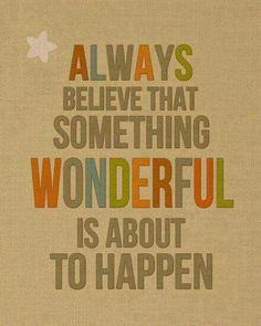 Have a positive outlook!