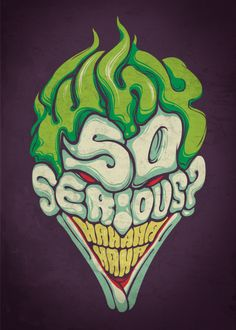"""The Dark Knight's"" joker created entirely out of type. I love how his teeth are made from his laugh."