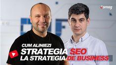 Cum aliniezi strategia de SEO la Strategia de business - Sorin Draghici DWF