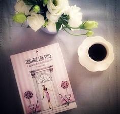 """MY BOOK- Invitare con Stile.Il Galateo di Madame Eleonora - Malvarosa edition The book of good manners: """"etiquette for all occasions"""""""