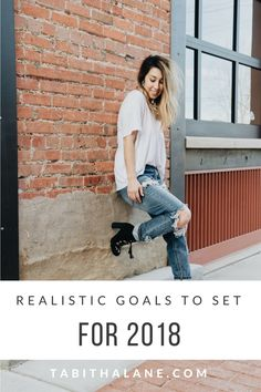 Realistic Goals to Set for 2018 | Tabitha Lane - A Lifestyle & Travel Blog