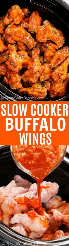 Tender buffalo wings cooked all day in the slow cooker! These are the hit of any party without the fuss and mess of deep fried chicken wings! These easy wings come out perfectly every time #spendwithpennies #buffalowings #hotwings #appetizer #slowcooker #crockpot