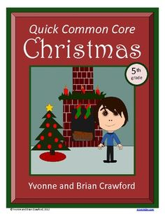 For 5th grade - Christmas Quick Common Core is a packet of ten different math worksheets featuring a Christmas theme. $