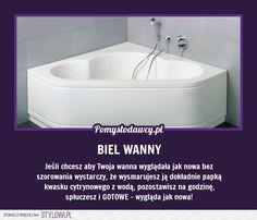 PROSTY TRIK NA PRZYWRÓCENIE BIELI WANNY na Stylowi.pl