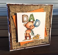 This Fathers Day greeting card is just simple but says how much you love him! The cute little bear dressed up in a tie putting up a sign that