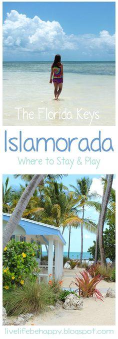 The Florida Keys - Islamorada - Where to stay and what to do