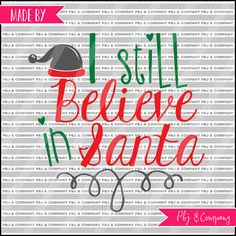 I still believe Quote DIY Cutting File  SVG PNG dxf by PBJnCompany