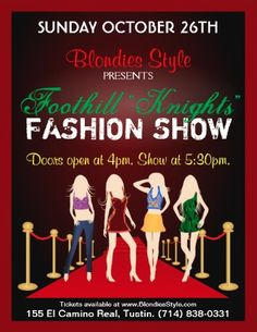 "Foothill ""Knights"" Fashion Show is being held at Blondies Style on Sunday, October 26th, 2014.  Door open at 4PM & Fashion Show starts at 5:30pm.  Please visit:  http://www.blondiesstyle.com/foothill-knights-fashion-show-10-26-14/ to RSVP and reserve your seat.  Tickets are for sale on October 1st, 2014 for $10.00 via PayPal.  #blondiesstyle #foothillknightsfashionshow #tustin #style #fallfashions #blondiesstyleoctoberevents"