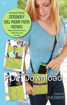 Crossbody Cell Phone Purse  Easy beginner purse! This light weight, small, on-the-go crossbody purse fits most cell phones. It includes a zipper pouch for carrying cash/credit cards and two additional outside pockets for keys or sunglasses.  View purse samples in my photo album at http://www.facebook.com/CeliaRobertsCraftRoom.  Want your local quilt shop to carry this pattern and accessories? Have them email me for wholesale pricing. _____________________  SEWING PATTERN ONLY! This listing…