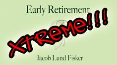 Top 10 Must-Read Retirement Blogs: Early Retirement Extreme - by Jacob