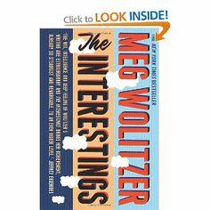 The Interestings: Amazon.co.uk: Meg Wolitzer: Books