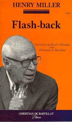 Flash-back, entretiens à Pacific Palisades avec Christian de Bartillat