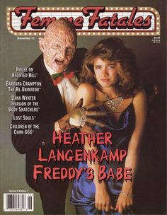 "Femme Fatales The Luscious Ladies of Horror, Fantasy & Science Fiction"" November, 1999 Volume 8, No. 7 Articles on... - Heather Langenkamp / A Nightmare on Elm Street - James Bond's Femmes - Sophie Ma"