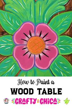 Painted table idea – Here's how I madeover a wood dining table. Source by craftychica Diy Dining Table, Wood Table, Summer Crafts, Crafts For Kids, Mexican Crafts, Painted Front Doors, Kids Wood, Spring Art, Diy Patio