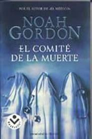 El comité de la muerte, Noah Gordon