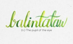 """Balintataw"" 36 Of The Most Beautiful Words In The Philippine Language Filipino Quotes, Filipino Words, Tagalog Quotes, Filipino Tattoos, Quran Quotes, Unusual Words, Rare Words, Unique Words, Rib Tattoos Words"