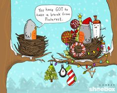 You have GOT to take a break from Pinterest. ~ No! Deck all the things! | Shoebox Official from Hallmark