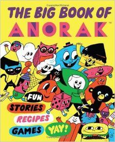 The Big Book of Anorak: Cathy Olmedillas: 9781423635536: Amazon.com: Books