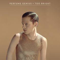 Perfume Genius / Too Bright