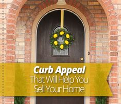 So you're ready to list your house and have taken care of the inside. What about the outside? Here's curb appeal that will help you sell.