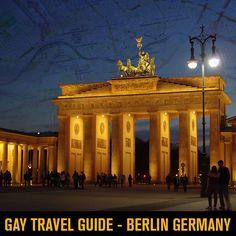 GAY TRAVEL GUIDE: BERLIN, GERMANY - http://www.allmale.com/blog/gay-travel-guide-berlin-germany/ #gaytravel #guide #berlin #germany