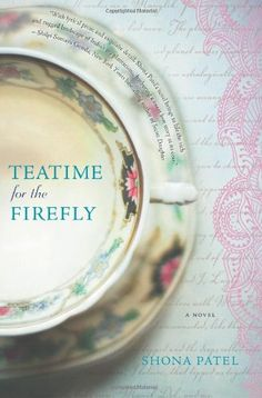 Teatime for the Firefly by Shona Patel,http://www.amazon.com/dp/0778315479/ref=cm_sw_r_pi_dp_0uVosb1JEKGCN1C2