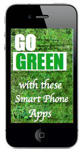Awesome Sustainable Living Apps for Your Smart Phone