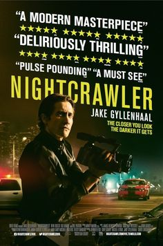 Directed by Dan Gilroy.  With Jake Gyllenhaal, Rene Russo, Bill Paxton, Anne McDaniels. A young man stumbles upon the underground world of L.A. freelance crime journalism.