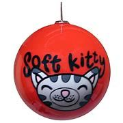 Big Bang Theory Soft Kitty Ball Ornament -   The Big Bang Theory s Soft Kitty on a Christmas ornament! Red ornament features Soft Kitty and show logo. Great gift for any fan of the TV show The Big Bang Theory ! Ring in another winter holiday season but do it in Sheldon Cooper style with the Big Bang Theory Soft Kitty Ball...