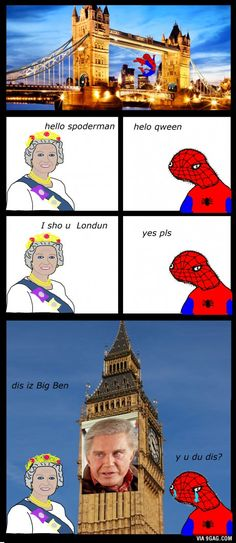Spoderman in Londun... These comics always crack me up every time I died laughing inside