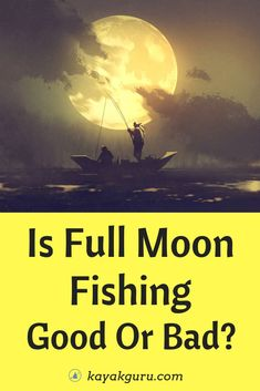 Is Full Moon Fishing Good Or Bad? We take a look at the lunar phases to see how they might possibly affect fishing. And if they do...when is the best time to start casting...Full Moon, or not?